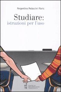 Studiare: istruzioni per l'uso