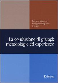 La conduzione di gruppi: metodologie ed esperienze