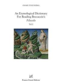 An etymological dictionary for reading Boccaccio's «Filocolo»