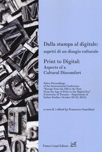 Dalla stampa al digitale: aspetti di un disagio culturale-Print to digital: aspects of a cultural doscomfort