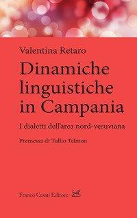Dinamiche linguistiche in Campania. Dialetti dell'area nord-vesuviana