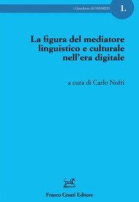 La figura del mediatore linguistico e culturale nell'era digitale