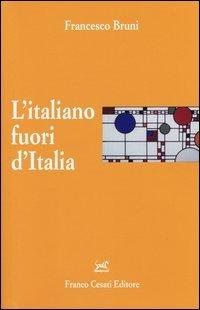 L'italiano fuori d'Italia