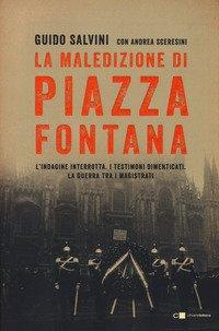 Piazza Fontana. La verità sulla strage
