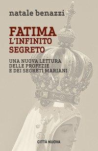 Fatima. L'infinito segreto