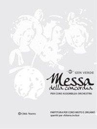 Messa Della Concordia. Spartito Per Coro, Ass