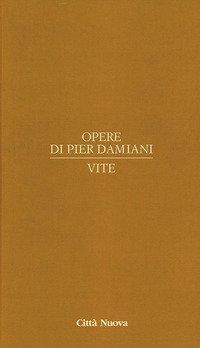 Opere di Pier Damiani. Testo latino a fronte