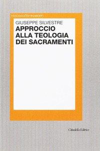 Approccio alla teologia dei sacramenti