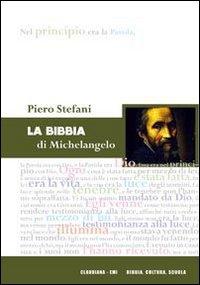 La Bibbia di Michelangelo