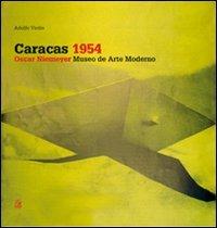 Caracas 1954. Oscar Niemeyer, Museo de Arte Moderno