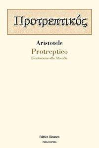 Protreptico. Esortazione alla filosofia