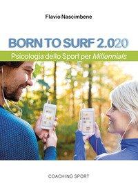 Born to surf 2.020. Psicologia dello sport per millenials
