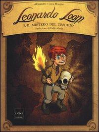 Leonardo Loom e il mistero del teschio