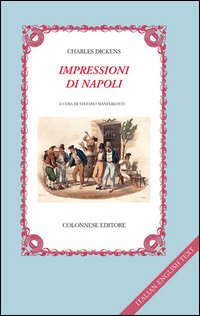 Impressioni di Napoli. Testo inglese a fronte
