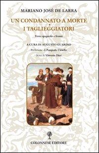 Un condannato a morte. I taglieggiatori. Ediz. italiana e spagnola