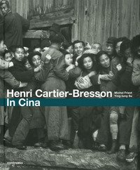 Henri Cartier-Bresson. In Cina