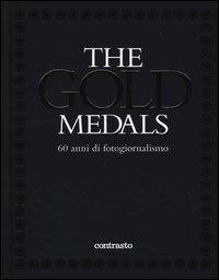 The gold medals. 60 anni di fotogiornalismo