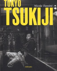 Tokyo Tsukiji. Ediz. italiana, inglese, francese e giapponese