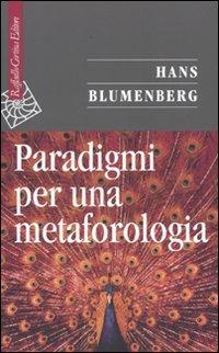 Paradigmi per una metaforologia