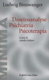 Daseinsanalyse psichiatria psicoterapia