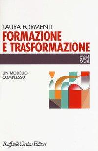 Formazione e trasformazione. Un modello complesso