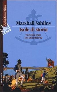 Isole di storia. Società e mito nei mari del Sud