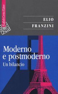 Moderno e postmoderno. Un bilancio