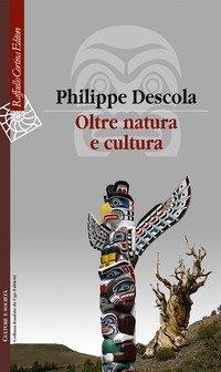 Oltre natura e cultura