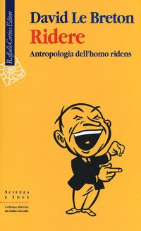 Ridere. Antropologia dell'homo ridens