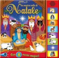La magica notte di Natale. Libro sonoro