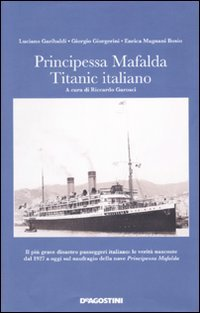 Principessa Mafalda. Titanic italiano