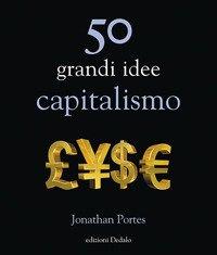 50 grandi idee. Capitalismo