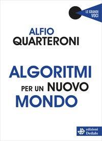 Algoritmi per un nuovo mondo