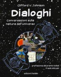Dialoghi. Conversazioni sulla natura dell'universo