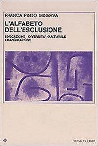 L'alfabeto dell'esclusione. Educazione, diversità culturale, emarginazione