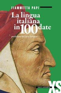 La lingua italiana in 100 date