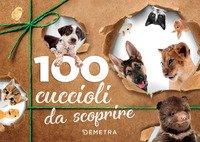 100 cuccioli da scoprire