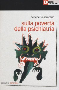 Sulla povertà della psichiatria