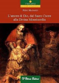 L'amore di Dio dal sacro cuore alla divina misericordia