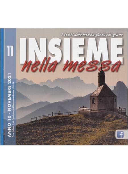 Insieme Nella Messa (2021). Vol. 11: Novembre