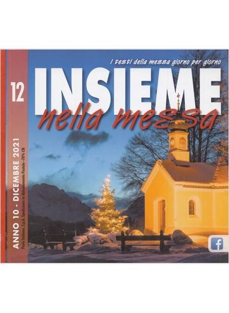 Insieme Nella Messa (2021). Vol. 12: Dicembre