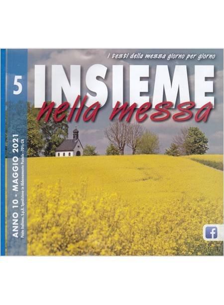 Insieme Nella Messa (2021). Vol. 5: Maggio