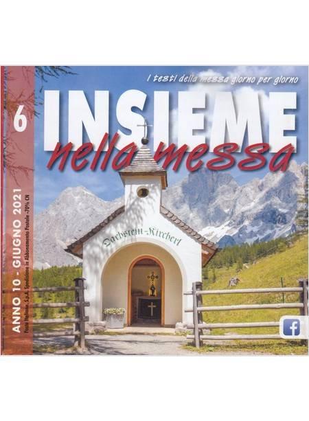 Insieme Nella Messa (2021). Vol. 6: Giugno