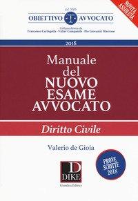 Manuale del nuovo esame avvocato. Diritto civile
