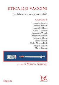 Etica dei vaccini. Tra libertà e responsabilità