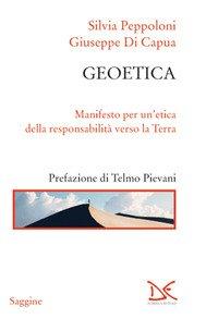 Geotica. Manifesto per un'etica della responsabilità verso la Terra
