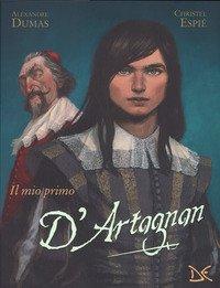 Il mio primo D'Artagnan da Alexandre Dumas
