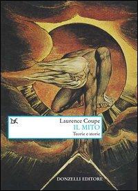 Il mito. Teorie e storie