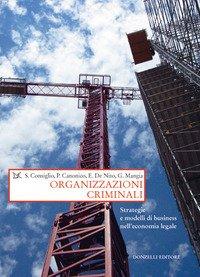 Organizzazioni criminali. Strategie e business nell'economia legale