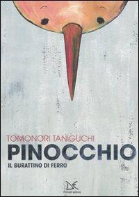 Pinocchio. Il burattino di ferro
